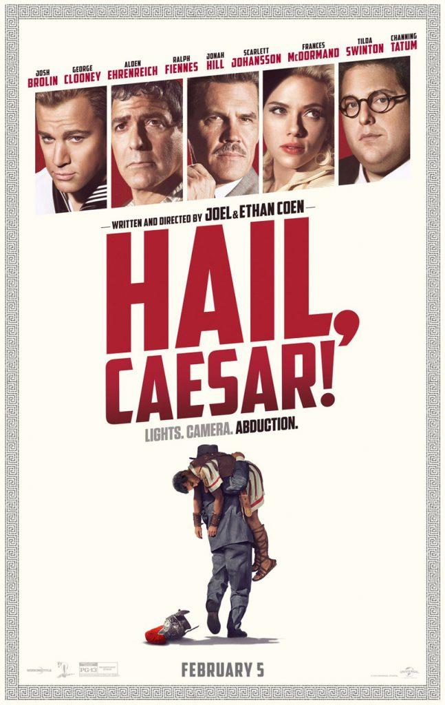 hailcaesarposter 647x1024 - «Χαίρε Καίσαρ!» στο Χατζηγιάννειο