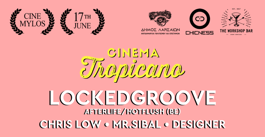 chicness cinema coverf - Cinema Tropicano στο «Σινέ Μύλος» από την ομάδα CHICness
