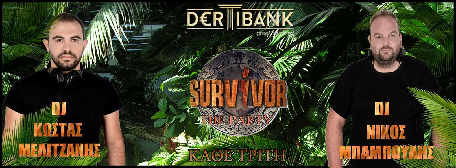 20121428 1385967368139276 8347724615735904842 o - Survivor the party στο Dertibank Greek Clubbing!