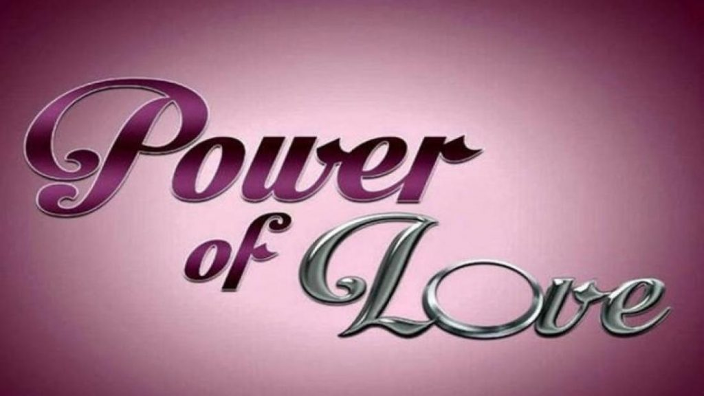 power of love 2 1024x576 - Power of love: Αυτός ο παίκτης αποχωρεί σήμερα